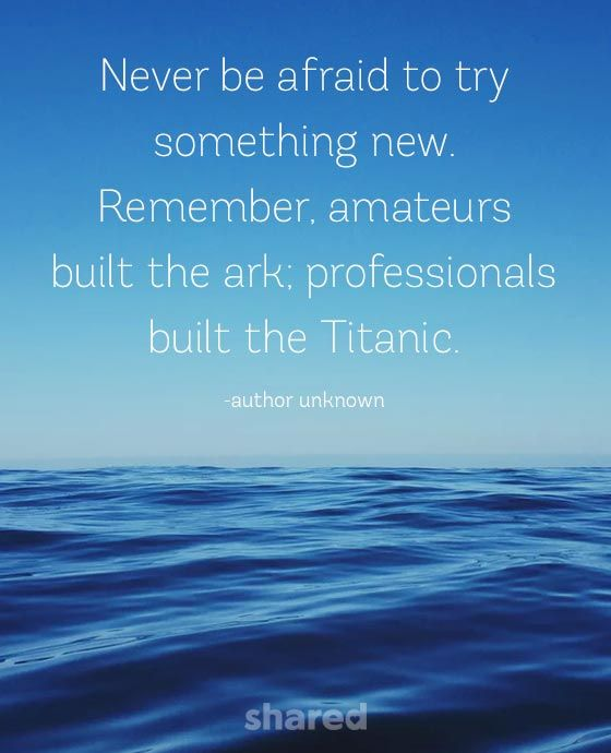 Never be afraid quote