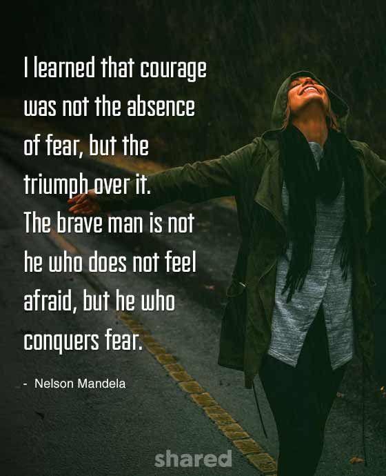 Courage Quote Nelson Mandela
