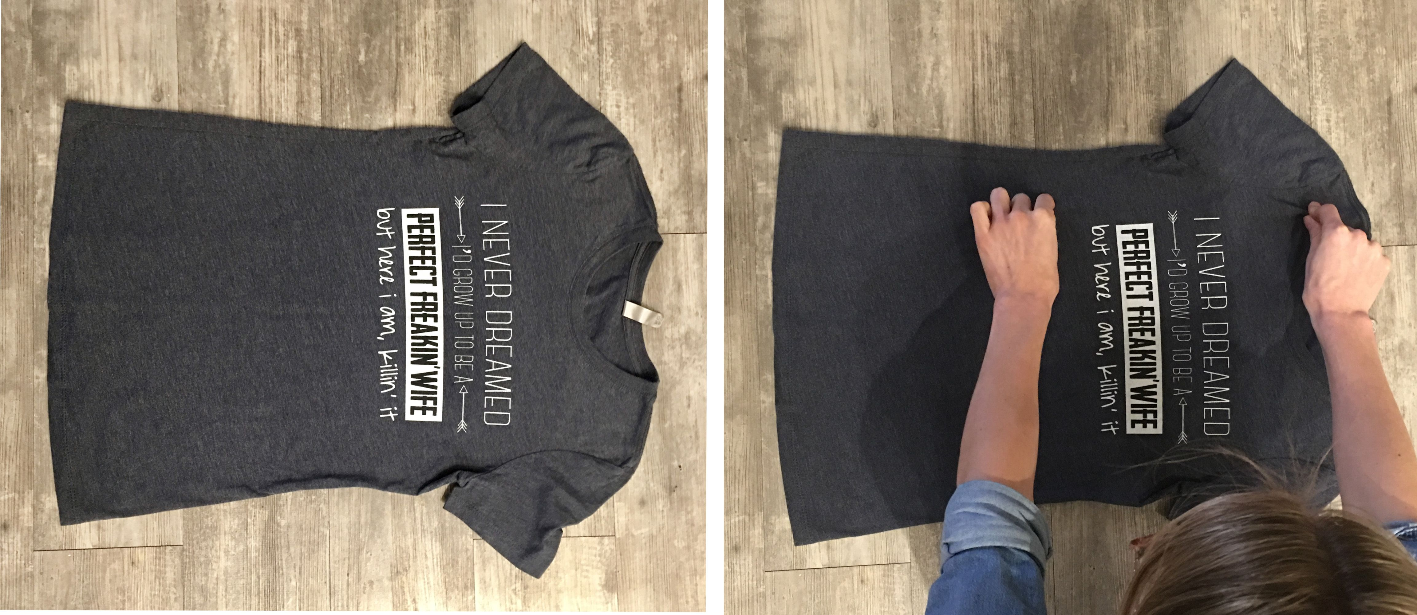Grey t-shirt laying flat with a graphic that says perfect freakin' wife